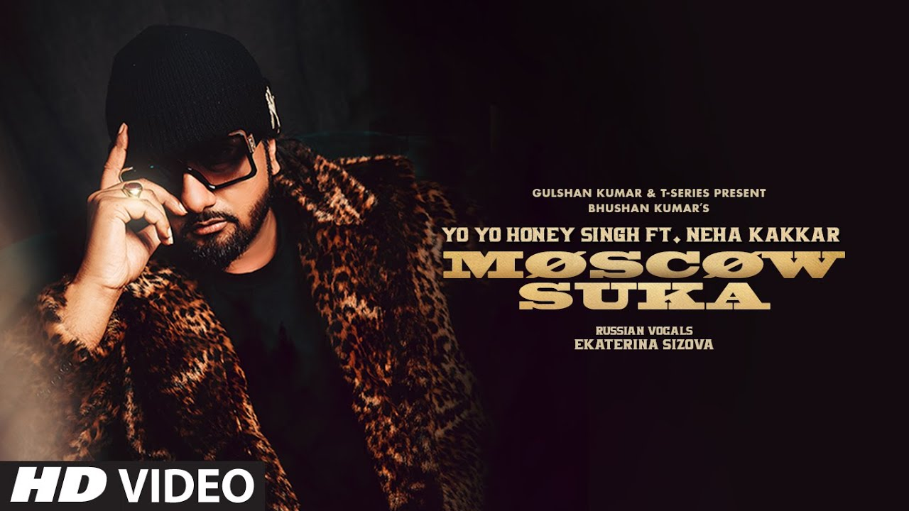 moscow suka lyrics in hindi/english | thelyricsmasters - Yo Yo Honey Singh