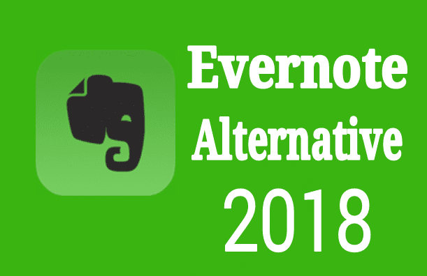 Evernote Alternative Best Note Taking Apps 2018