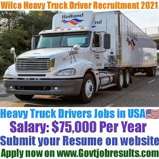 Wilco Heavy Truck Driver Recruitment 2021-22