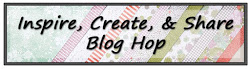 Inspire, Create & Share Blog Hop Design Team Member