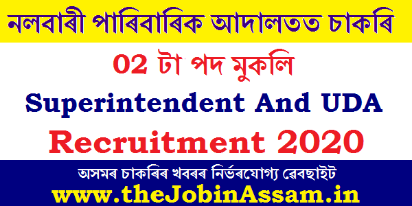 Nalbari Family Court Recruitment 2020: Apply For 2 Superintendent And UDA Posts