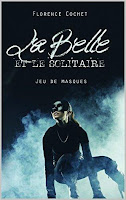 http://encore-un-chapitre.blogspot.fr/2016/08/la-belle-et-le-solitaire-jeu-de-masques.html