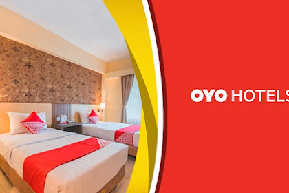 OYO Hotels, Berlibur Tanpa Pusing Menginap