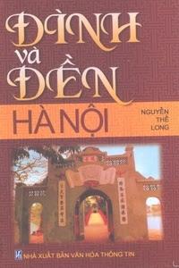 Đình Và Đền Hà Nội - Nguyễn Thế Long