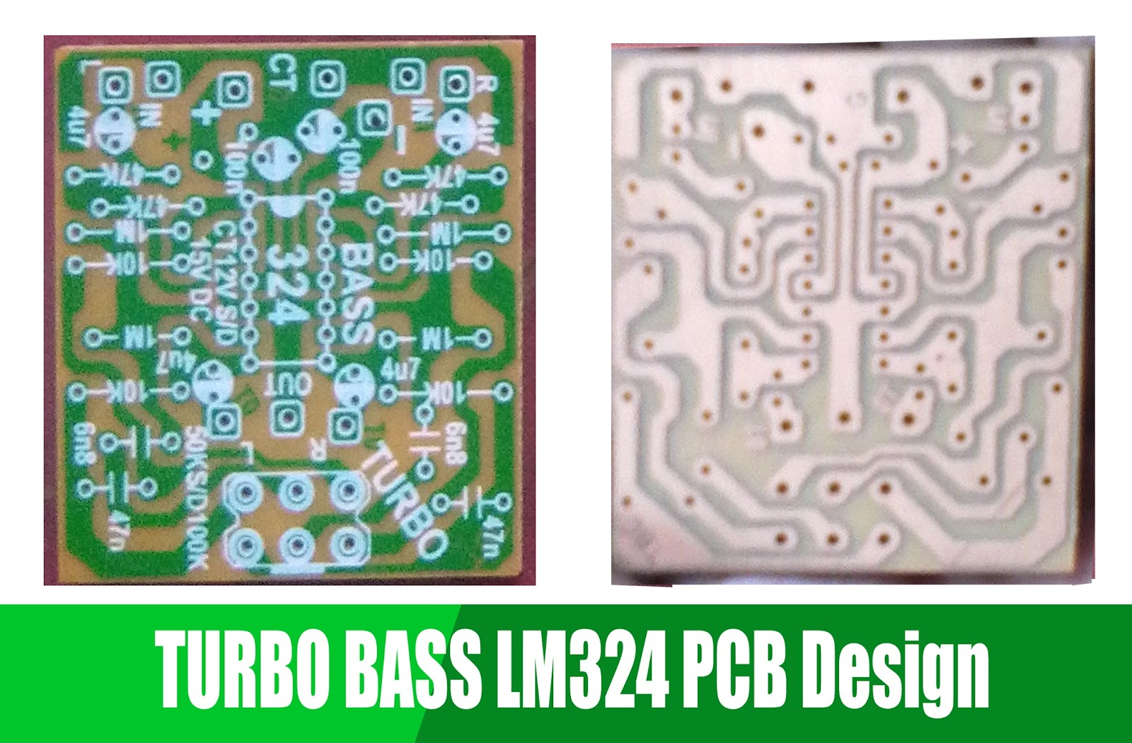 Turbo Bass With Ic Lm324 Electronic Circuit Amp Pcb Layout