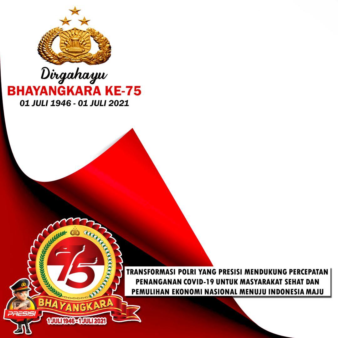Frame Bingkai Foto Twibbon Dirgahayu Bhayangkara ke-75 Tahun 2021