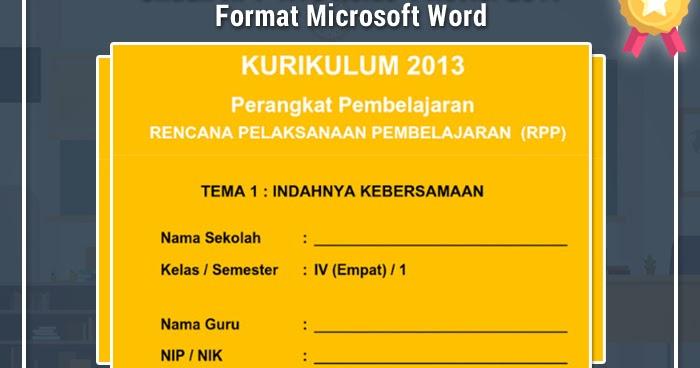 Unduh Rpp K13 Kelas 4 Revisi 2017 Format Microsoft Word Rpp K13