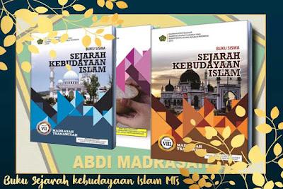 Buku Teks Muatan Pelajaran SKI Madrasah Tsanawiyah (MTs) Tahun 2019