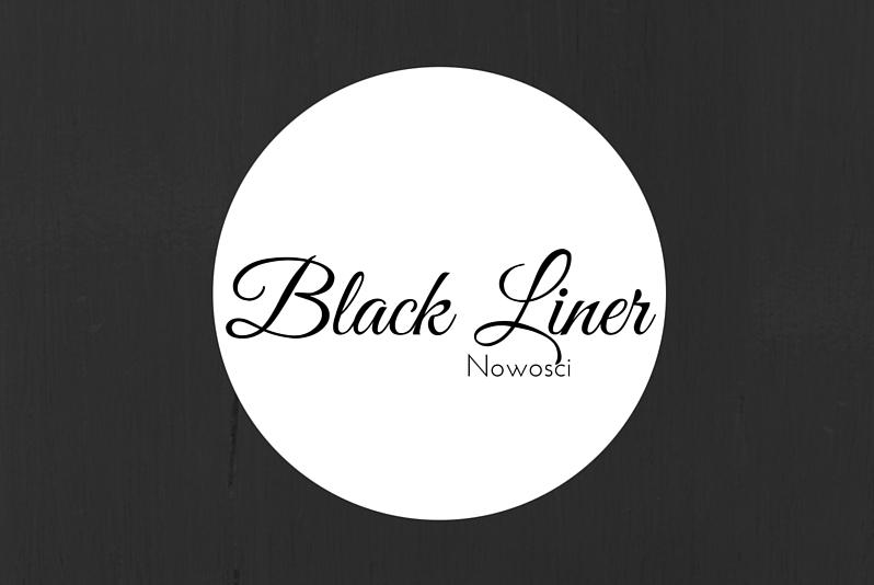 black liner nowości