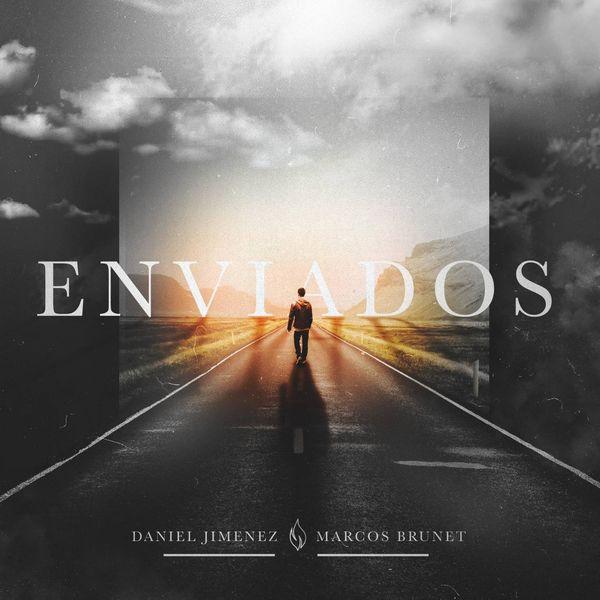 Daniel Jimenez – Enviados (Feat.Marcos Brunet) (Single) 2021 (Exclusivo WC)
