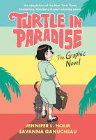 turtle in paradise by jennifer l. holm and savanna ganucheau book cover