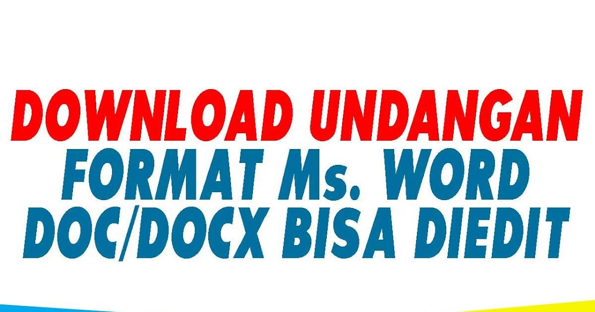 100 Download Kumpulan Format Undangan Microsoft Word Doc Docx Bisa Diedit Terbaru Terviral