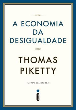 A Economia da Desigualdade – Thomas Piketty Download Grátis