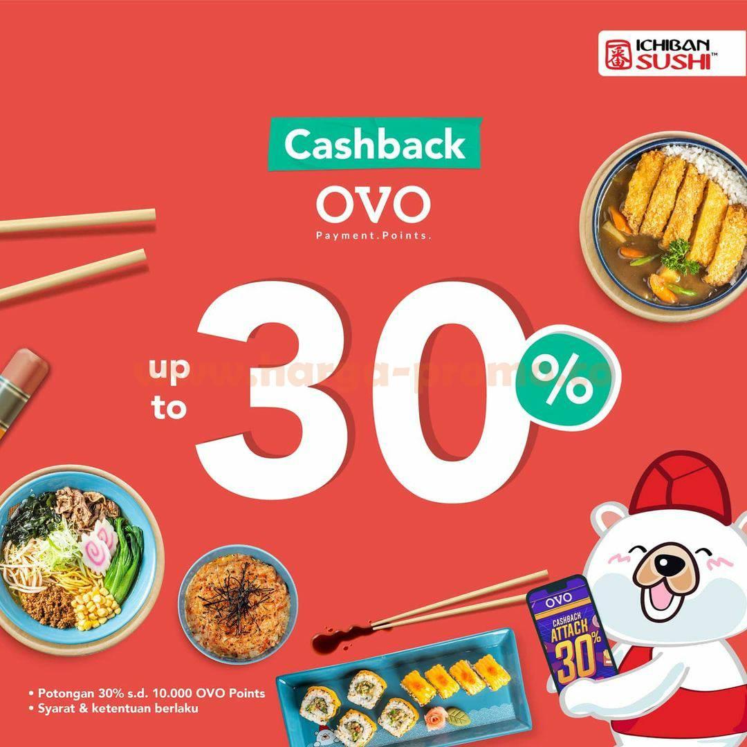 ICHIBAN SUSHI Promo CASHBACK 30% bayar pakai OVO