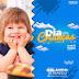 Vereador Orlando de Diomedio deseja um Feliz dia das Crianças!