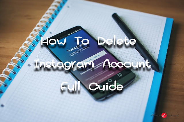 How To Delete Instagram Account Easily - Full Guide