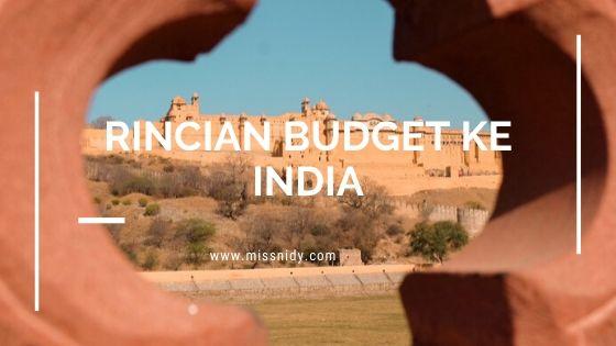 rincian budget travelling ke India