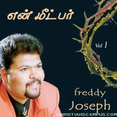 Freddy Joseph - En Meetpar volume 1 Tamil Christian Album download