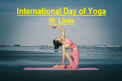 10 Lines on International Day of Yoga 2021, Benefits of yoga 10 lines