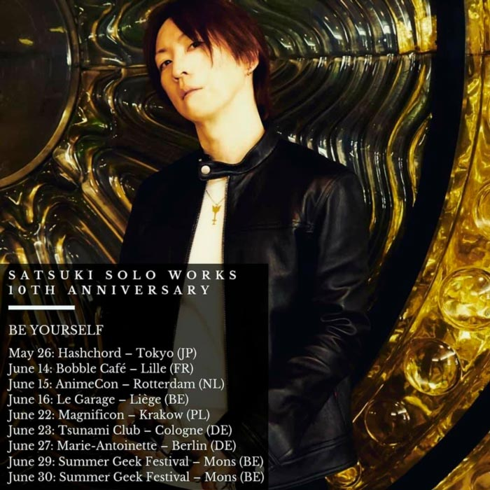 Satsuki BE YOURSELF Europe Tour 2019