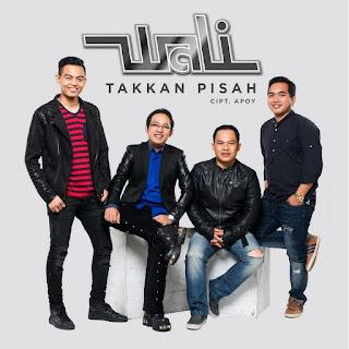 Wali Band - Takkan Pisah MP3