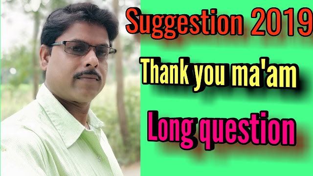 The most important suggestion, 'Thank you ma'am ' , LDQ questions and answers, Class 12