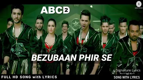 Bezubaan Phir Se Lyrics - ABCD 2 | Vishal Dadlani | Varun Dhawan & Shraddha Kapoor