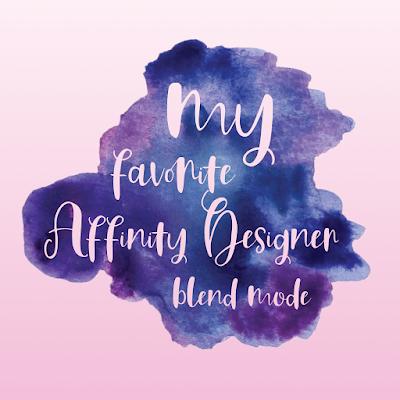 My Favorite Affinity Designer Blend Mode