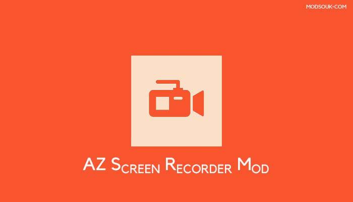 AZ Screen Recorder Mod Apk v5.7.5