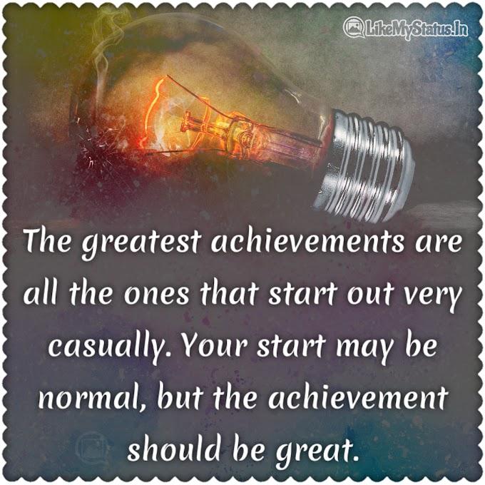 Achievement should be great