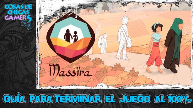 Guía de Massira para completar juego y conseguir el platino