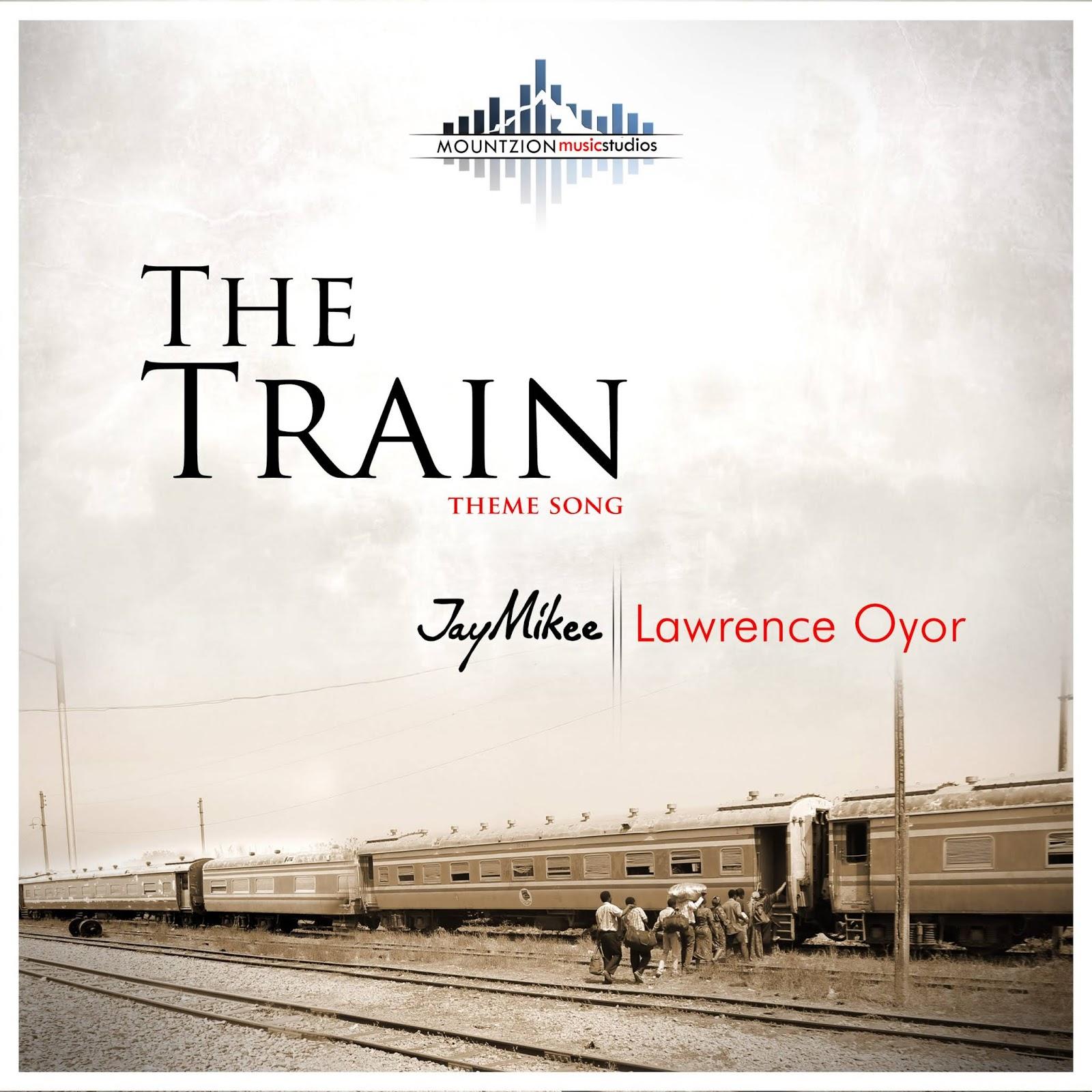 Mount Zion - The Train Lyrics & Mp3 Download