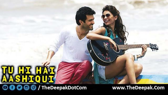 Tu Hi Hai Aashiqui Guitar Tabs Leads, Hindi song sung by Arijit Singh, Palak Muchhal from the movie Dishkiyaoon