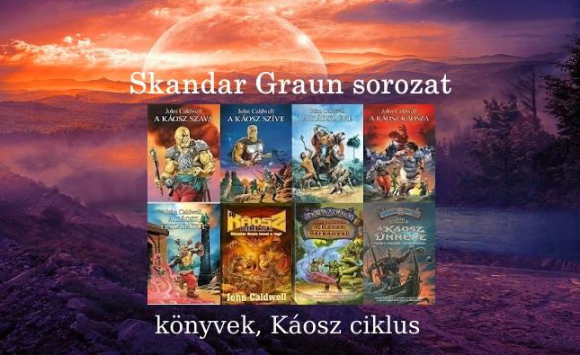 Skandar Graun sorozat, könyvek, Káosz ciklus