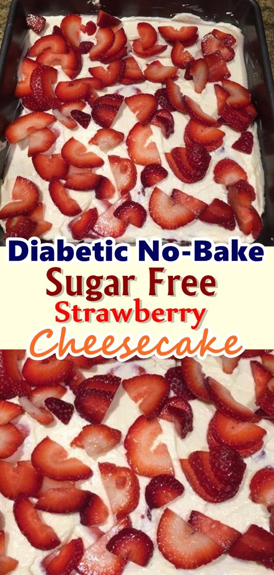 Diabetic No-Bake Sugar Free Strawberry Cheesecake