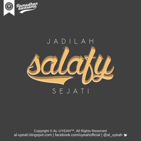 Inilah Sifat Salafy Sejati