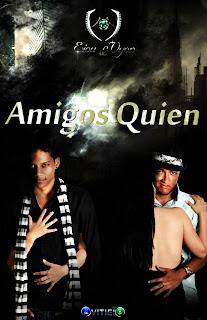 Amigos Quien @EiouYVyon