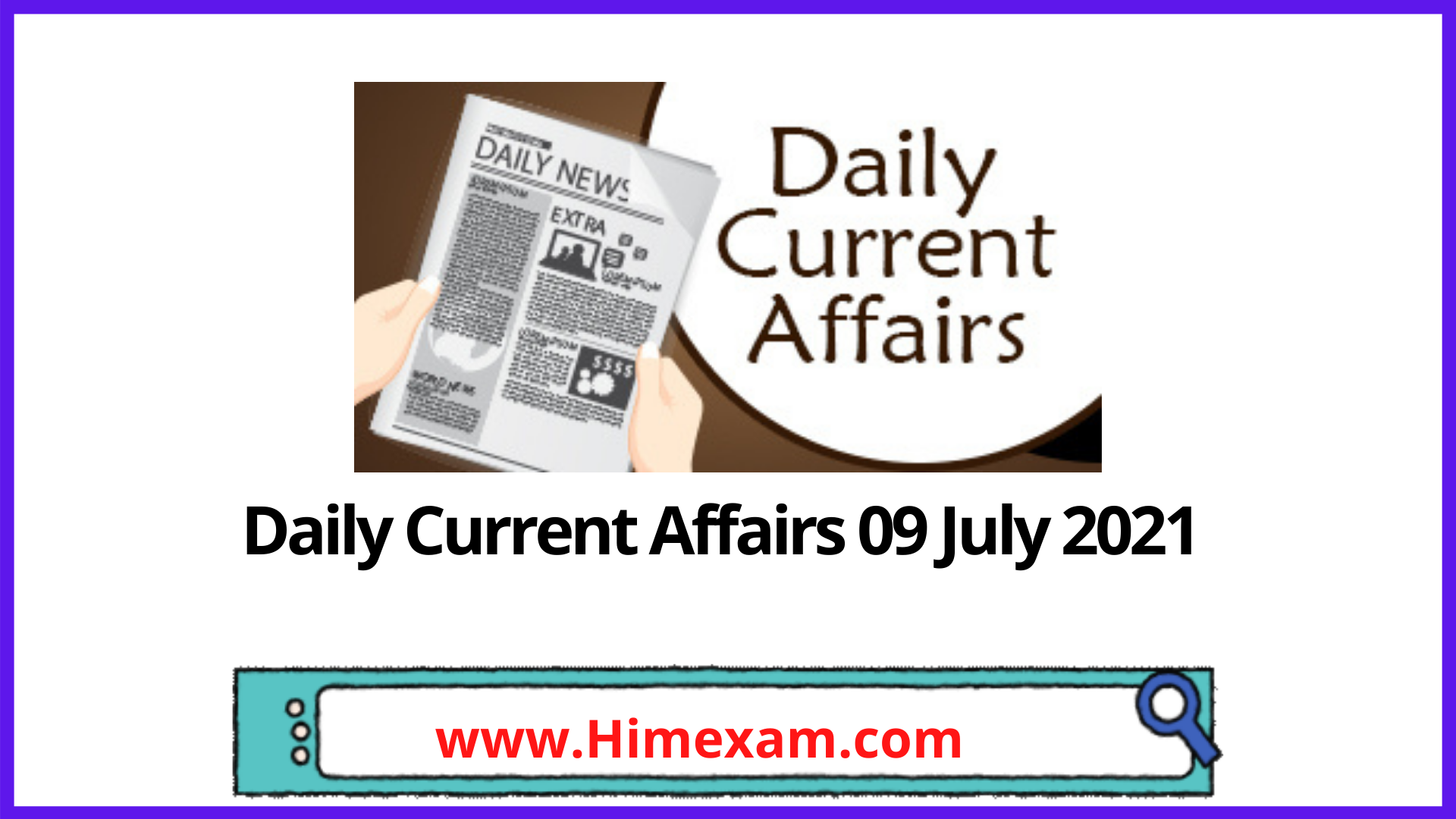 Daily Current Affairs 09 July 2021