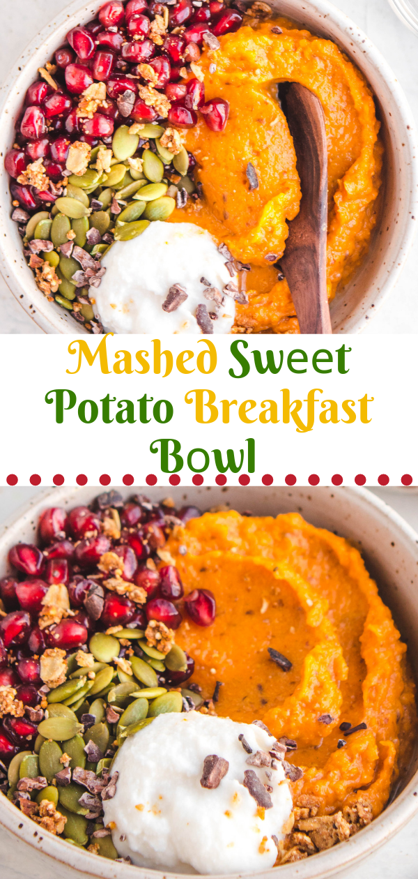 Healthy Recipes | Mashed Swееt Potato Breakfast Bоwl, Healthy Recipes For Weight Loss, Healthy Recipes Easy, Healthy Recipes Dinner, Healthy Recipes Pasta, Healthy Recipes On A Budget, Healthy Recipes Breakfast, Healthy Recipes For Picky Eaters, Healthy Recipes Desserts, Healthy Recipes Clean, Healthy Recipes Snacks, Healthy Recipes Low Carb, Healthy Recipes Meal Prep, Healthy Recipes Vegetarian, Healthy Recipes Lunch, Healthy Recipes For Kids, Healthy Recipes Crock Pot, Healthy Recipes Videos, Healthy Recipes Weightloss, Healthy Recipes Chicken, Healthy Recipes Heart, Healthy Recipes For One, Healthy Recipes For Diabetics, Healthy Recipes Smoothies, Healthy Recipes For Two, Healthy Recipes Simple, Healthy Recipes For Teens, Healthy Recipes Protein, Healthy Recipes Vegan, Healthy Recipes For Family, Healthy Recipes Salad, Healthy Recipes Cheap, Healthy Recipes Steak, Healthy Recipes For School, Healthy Recipes Slimming World, Healthy Recipes Fitness, Healthy Recipes Baking, Healthy Recipes Sweet, Healthy Recipes Indian, Healthy Recipes Summer, Healthy Recipes Vegetables, Healthy Recipes Diet, Healthy Recipes No Meat, Healthy Recipes Asian, Healthy Recipes On The Go, Healthy Recipes Fast, Healthy Recipes Ground Turkey, Healthy Recipes Rice, Healthy Recipes Mexican, Healthy Recipes Fruit, Healthy Recipes Tuna, Healthy Recipes Sides, Healthy Recipes Zucchini, Healthy Recipes Broccoli, Healthy Recipes Spinach,  #healthyrecipes #recipes #food #appetizers #dinner #mashed #sweet #potato #breakfast #bowl