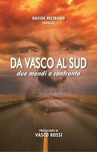 "ACQUISTA ""DA VASCO AL SUD""!"