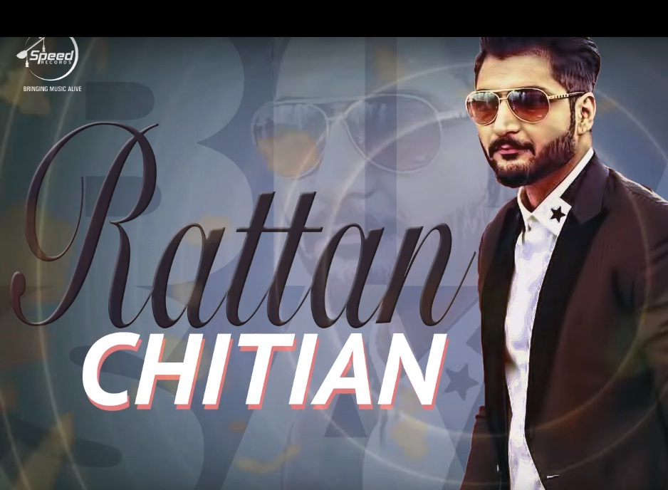 Rattan Chitian Song Lyrics