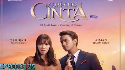Tonton Drama Curi-Curi Cinta Episod 25
