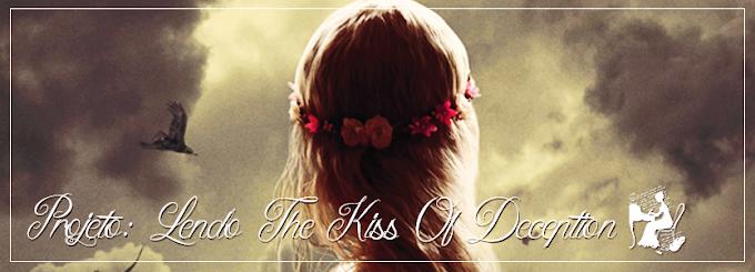 Projeto: Lendo The Kiss of Deception