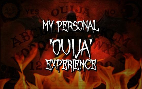 My Personal 'Ouija' Experience