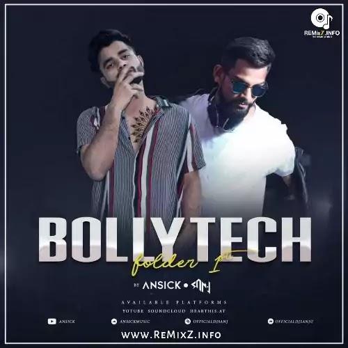 BollyTech Folder 1 - Ansick X DJ San J