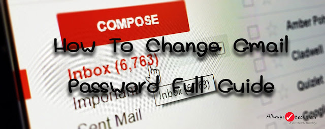 How To Change Gmail Password Easily - Full Guide