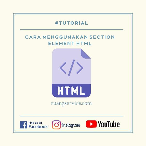 Cara Menggunakan Section Element HTML
