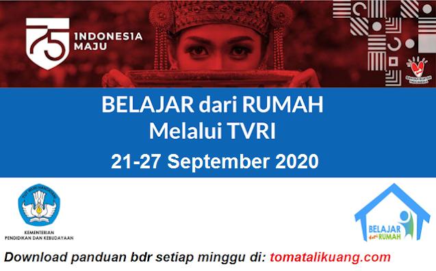 panduan belajar dari rumah bdr tvri 21 22 23 24 25 26 27 september 2020 pdf tomatalikuang.com