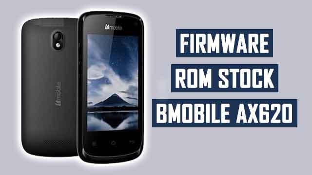 Firmware - rom stock Bmobile AX620