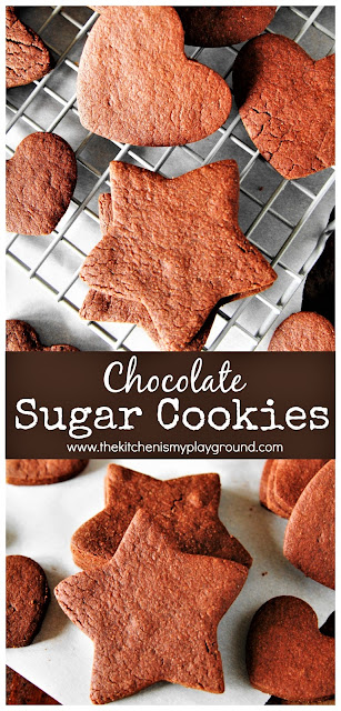 Chocolate Sugar Cookies ~ Put a delicious chocolate twist on your sugar cookies. This rolled chocolate sugar cookies recipe is just perfect for making Christmas cookies ... or ANYtime cookies!  www.thekitchenismyplayground.com